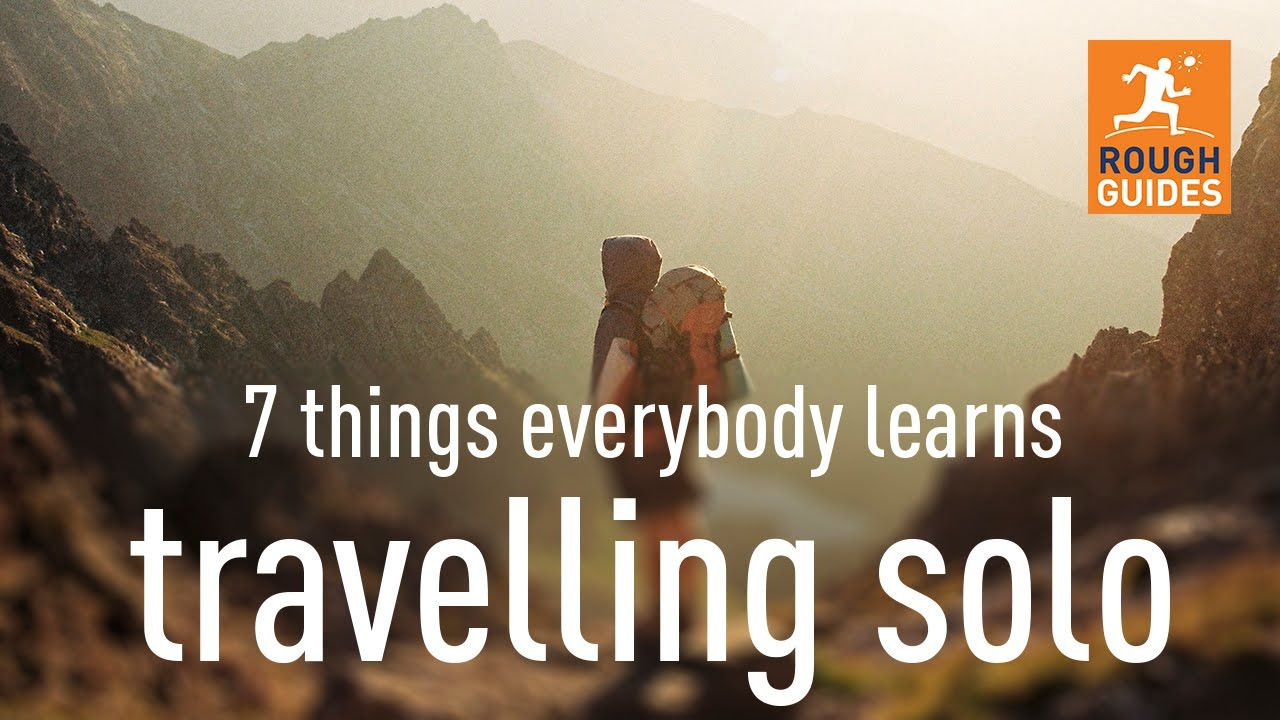 7 things everybody learns traveling solo nice one roughguides solo travel is one of the most rewarding ways to see the world whether its a two week jaunt in a new destination or a mammoth round the world trip freerunsca Image collections