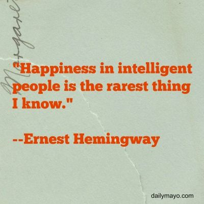 Beau Happiness And Intelligence Ernest Hemingway