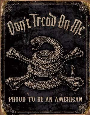 PROUD TO BE AN AMERICAN METAL POSTER WALL ART DON/'T TREAD ON ME TIN SIGN