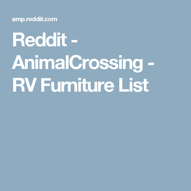 Reddit - AnimalCrossing - RV Furniture List | animal