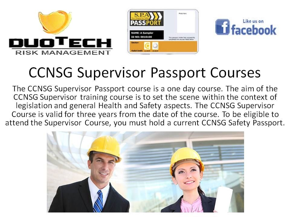 The CCNSG Supervisor Passport course is a one day course