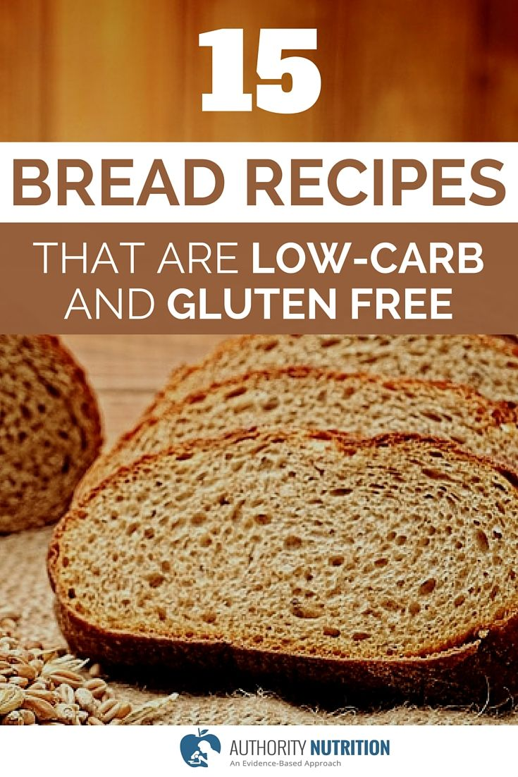 15 Bread Recipes That Are Low Carb And Gluten Free Gluten Free Recipes Bread Foods With Gluten Lowest Carb Bread Recipe