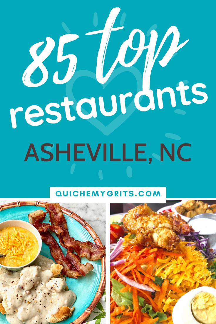 85 Top Asheville Restaurants Quiche My Grits In 2020 Asheville Restaurants Asheville Asheville Food