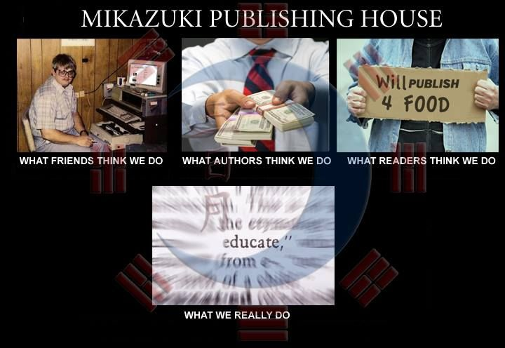 Mikazuki Publishing House......What We Really Do!