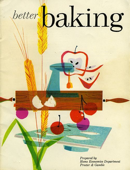 Better Baking from Mid-Century Modern Graphic Design | Vintage ...
