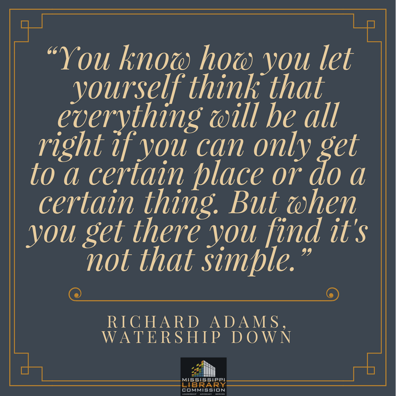 Todays Quote Comes From Richard Adams Classic Adventure Novel