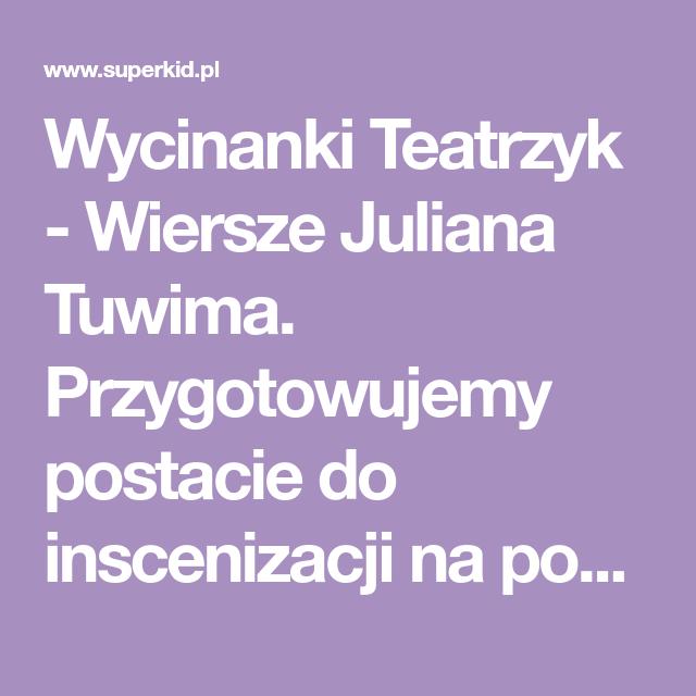 Wycinanki Teatrzyk Wiersze Juliana Tuwima Przygotowujemy