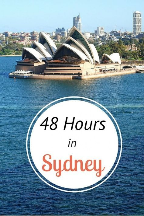 What to do in Sydney in 48 hours: An exciting 2 day Itinerary