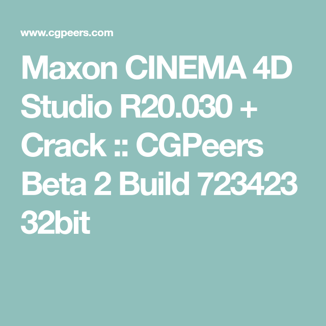 Maxon CINEMA 4D Studio R20 030 + Crack :: CGPeers Beta 2