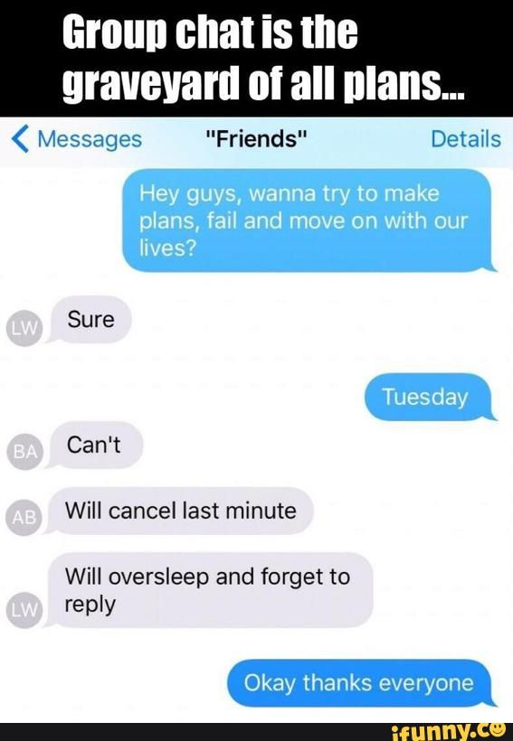 Iphone Plan Groupchat Group Meme Funny Pinterest Funny