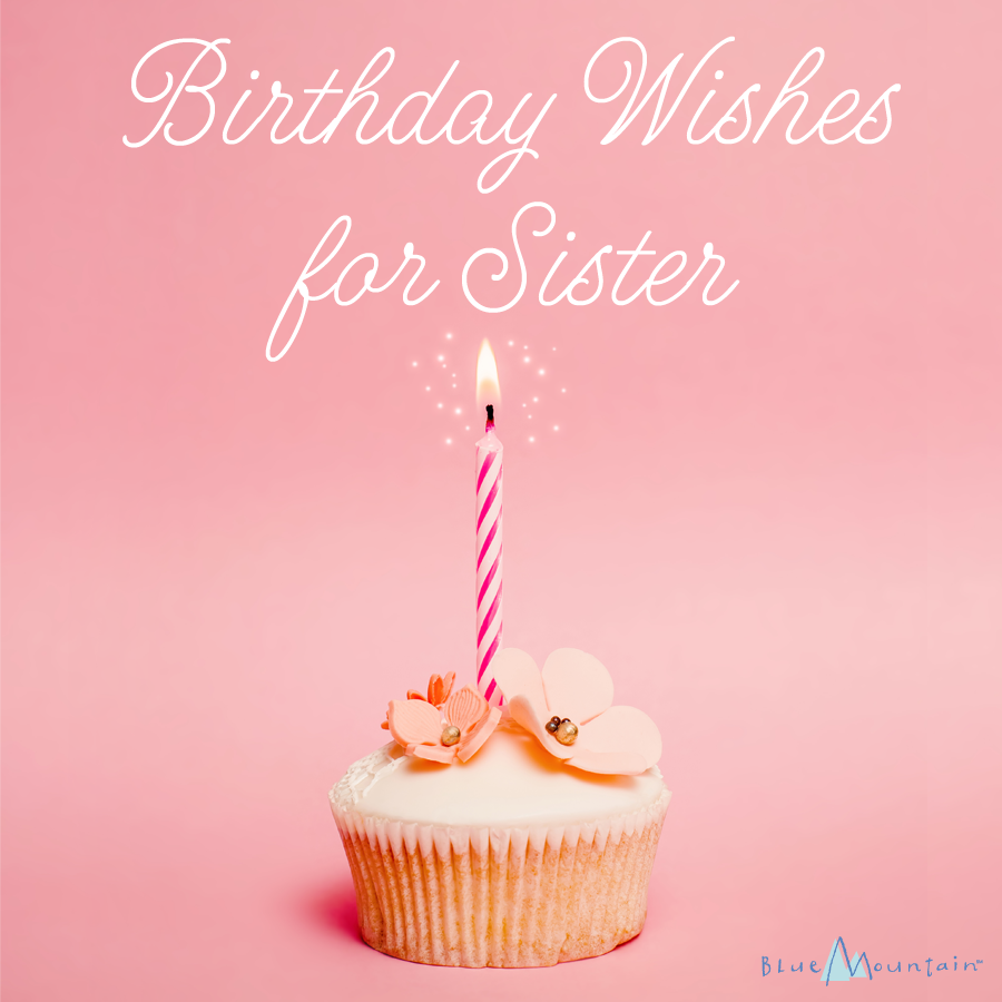 Birthday Wishes For Sister Sister Birthday