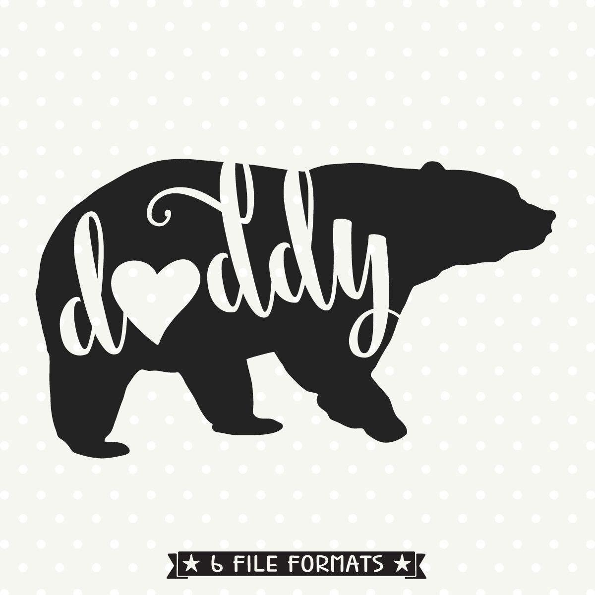daddy bear svg file cricut pinterest svg file cutting files