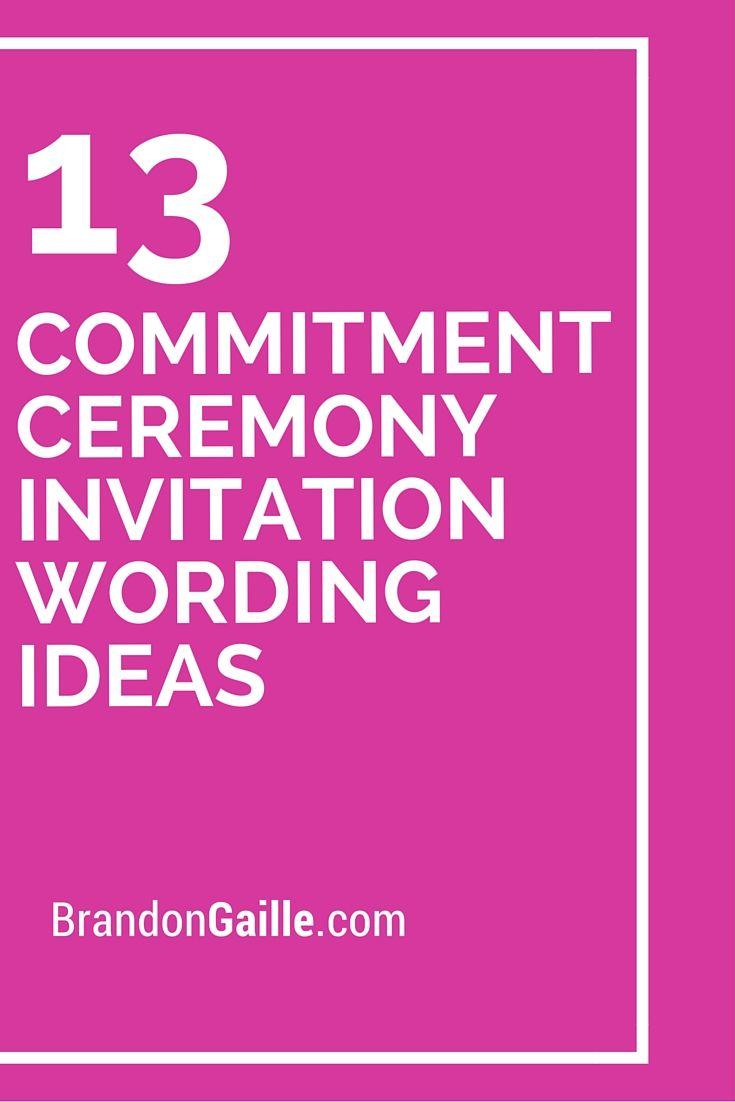 Commitment Ceremony Invitation Wording Ideas  Wedding