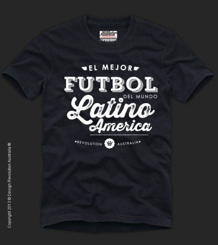 futbol football soccer t shirt latin america revolution australia cool t