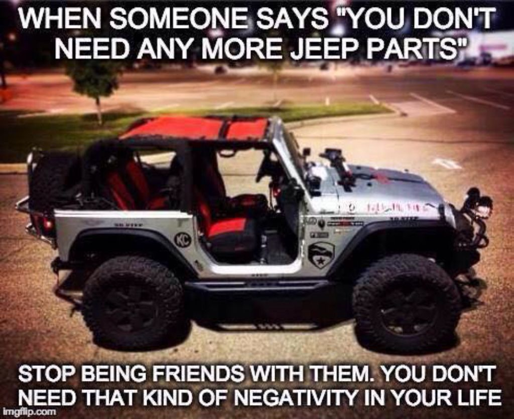 That S The Truth Jeep Memes Jeep Zj Jeep Parts