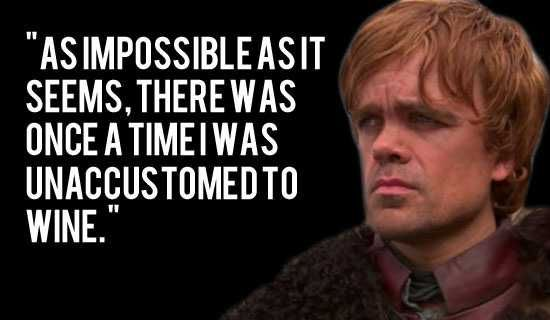 Tyrion Lannister Quotes Tyrionlannisterquote  Tyrion  Pinterest  Lord Tyrion And Hbo Series