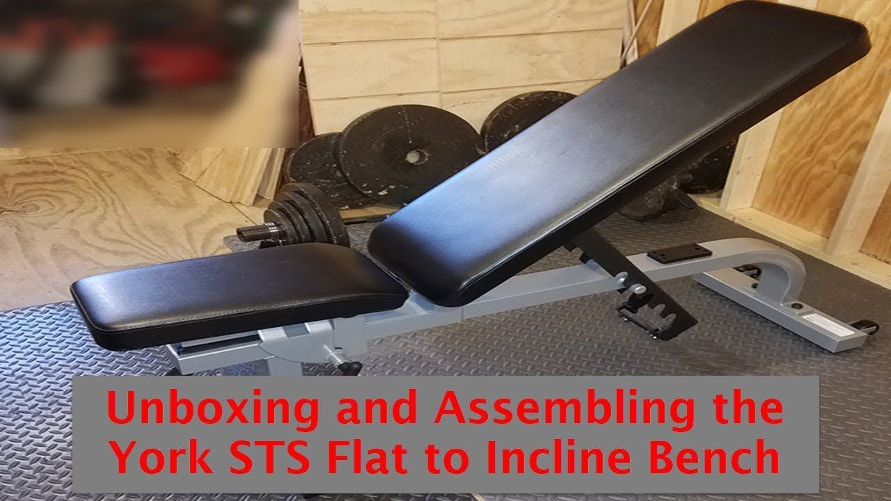 Unboxing And Assembling The York Sts Flat To Incline Bench Incline Bench Gym Setup At Home Gym