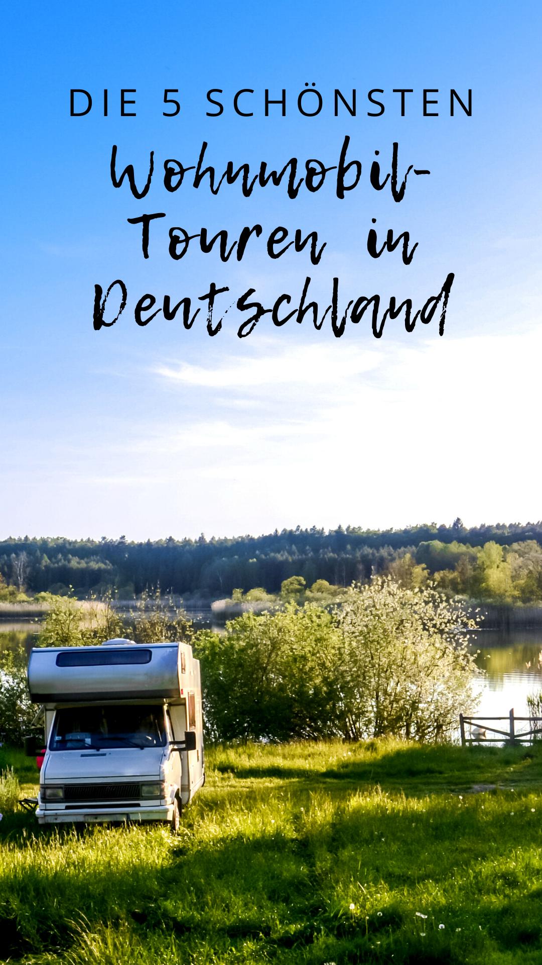 Die 8 schönsten Wohnmobil-Touren in Deutschland  Wohnmobil touren
