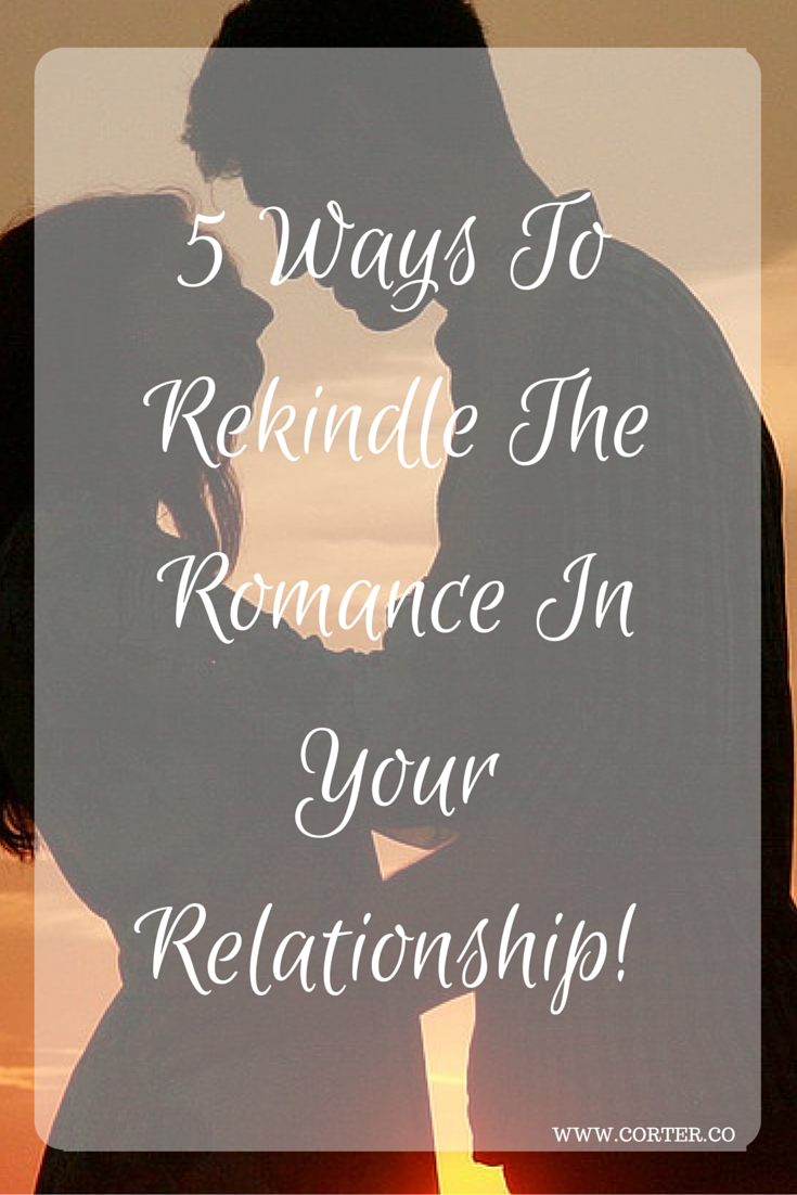 Ways to rekindle romance