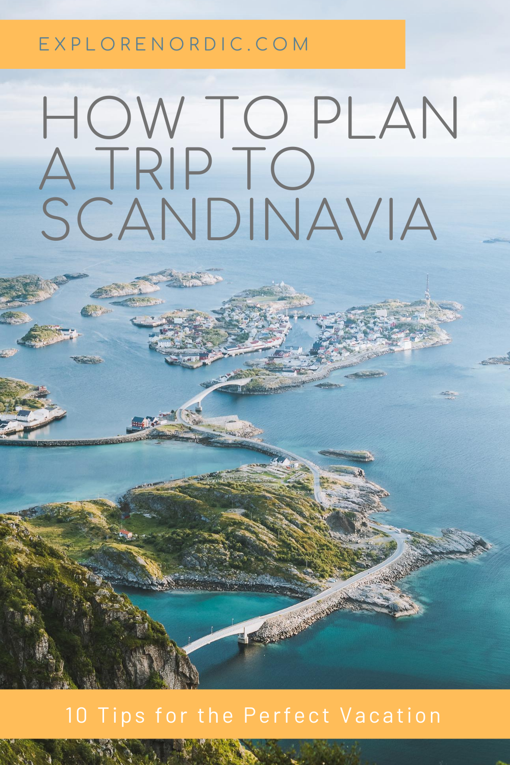 Tips On How To Plan A Trip To Beautiful Scandinavia In 2020 Trip Travel Fun Best Places To Travel