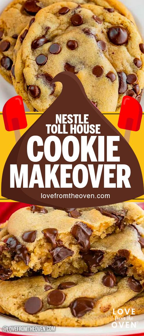 Nestle Toll House Cookie Makeover