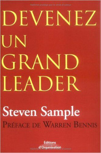 Amazon Fr Devenez Un Grand Leader Steven B Sample