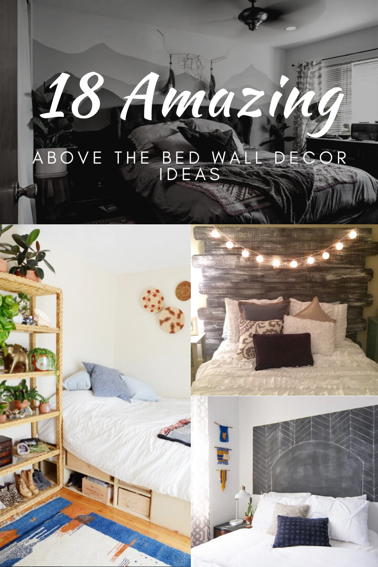 Above Bed Decor 20 Great Ideas In 2020 In 2020 Above Bed Decor