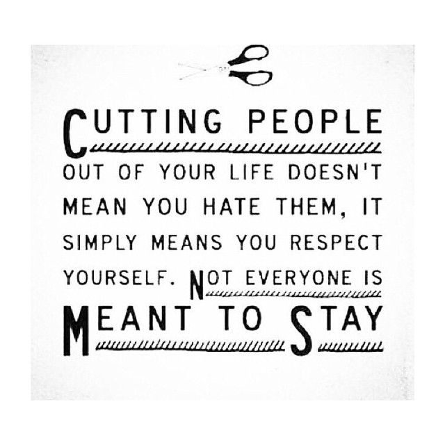 HD Exclusive Cutting People Out Of Your Life Quotes