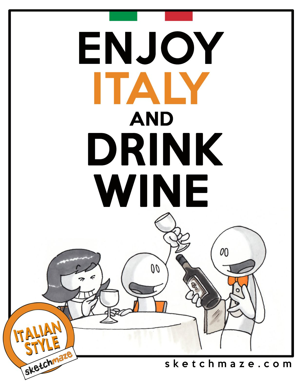 Enjoy Italy And Drink Wine #Sketchmaze #Enjoy #Enjoyitaly #Italy #Italia