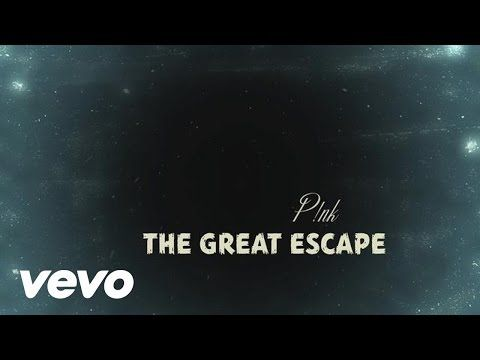 P!nk - The Great Escape (Official Lyric Video) - YouTube