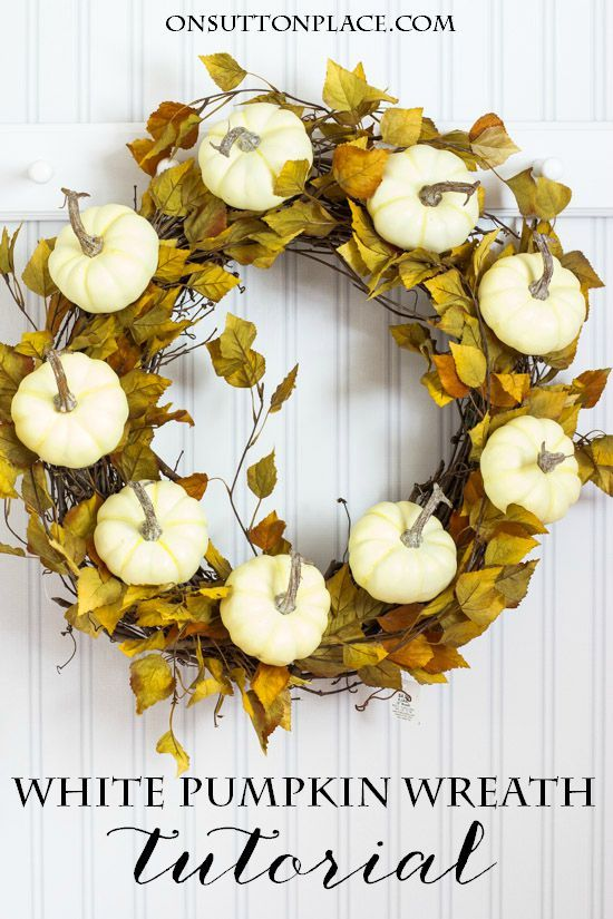 Fall White Pumpkin Wreath Tutorial Pumpkin Wreath