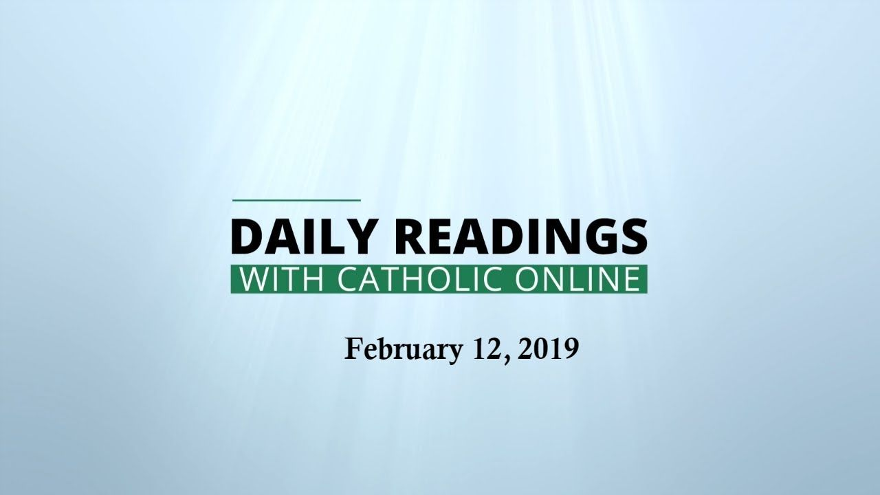 Daily reading for tuesday february 12th 2019 hd daily