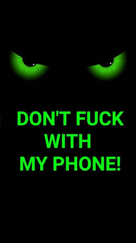 Dont Touch My Phone | Dont touch my phone wallpapers