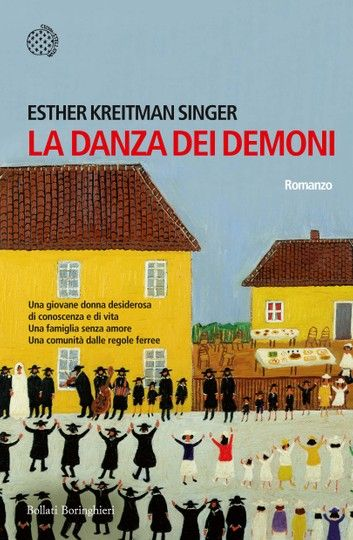 Buy La danza dei demoni by  Esther Kreitman Singer and Read this Book on Kobo's Free Apps. Discover Kobo's Vast Collection of Ebooks and Audiobooks Today - Over 4 Million Titles!