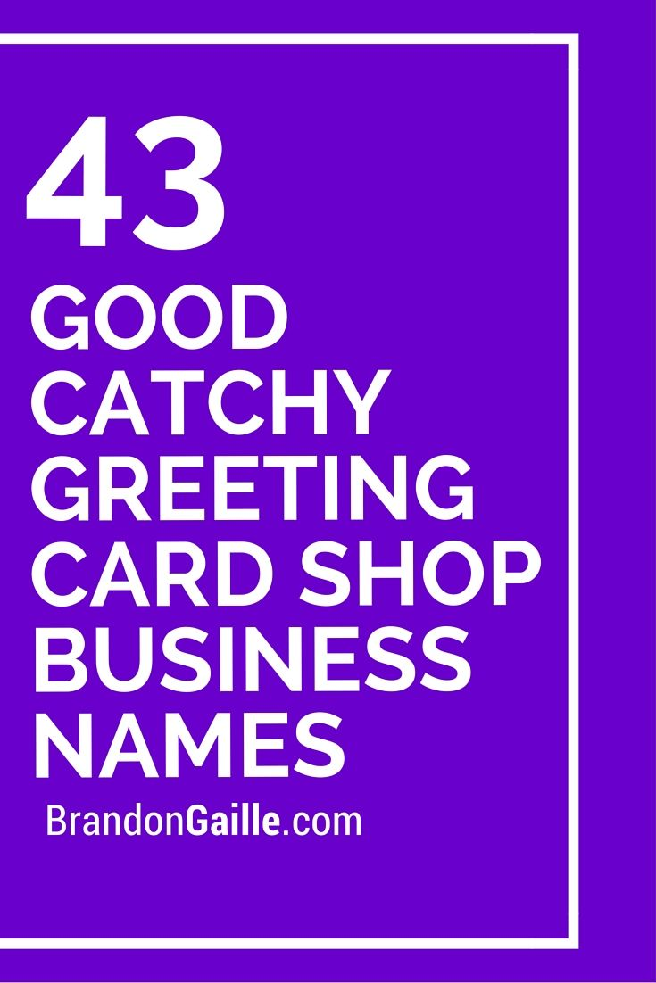 43 Good Catchy Greeting Card Shop Business Names | Business