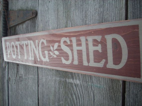 Merveilleux Potting Shed Sign Wooden Shabby Chic Farm By ShabtownSigns On Etsy, $14.65