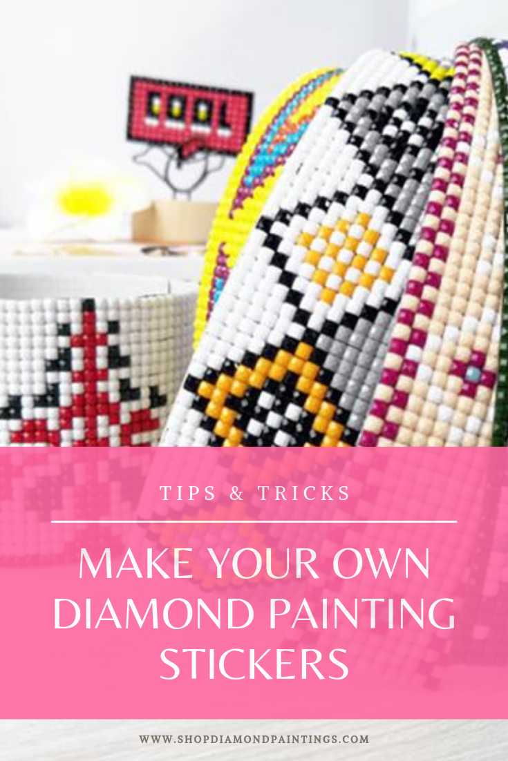 Make Your Own Diamond Painting Stickers