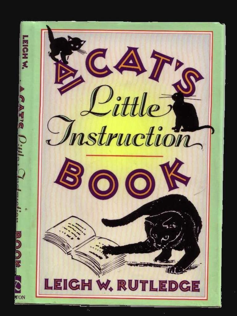 """A Cat's Little Instruction Book"" by Leigh W. Rutledge (ADULT FICTION, HUMOR, ANIMALS)"