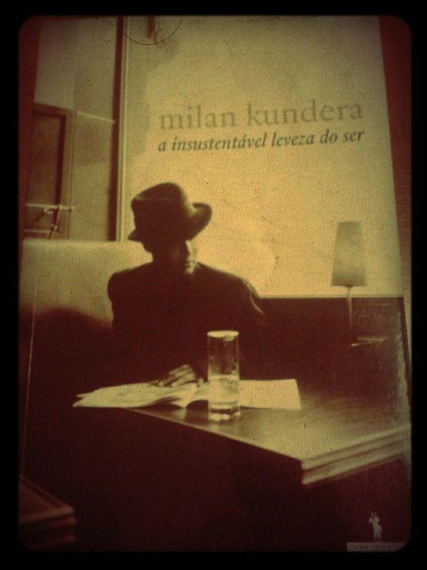 The Unbearable Lightness of Being, Milan Kundera