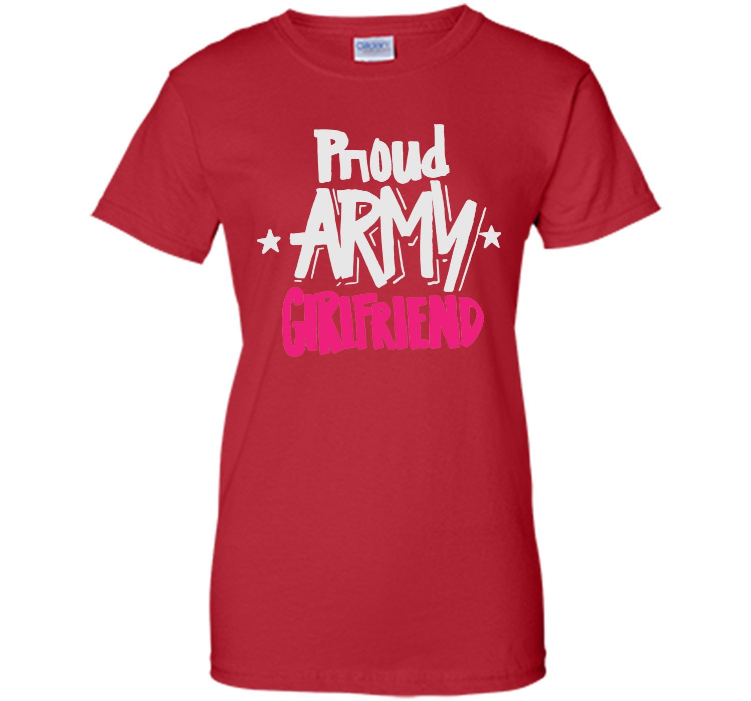 c7aeb792 Proud Army Girlfriend - Military Armed Forces T Shirt T-Shirt | Products