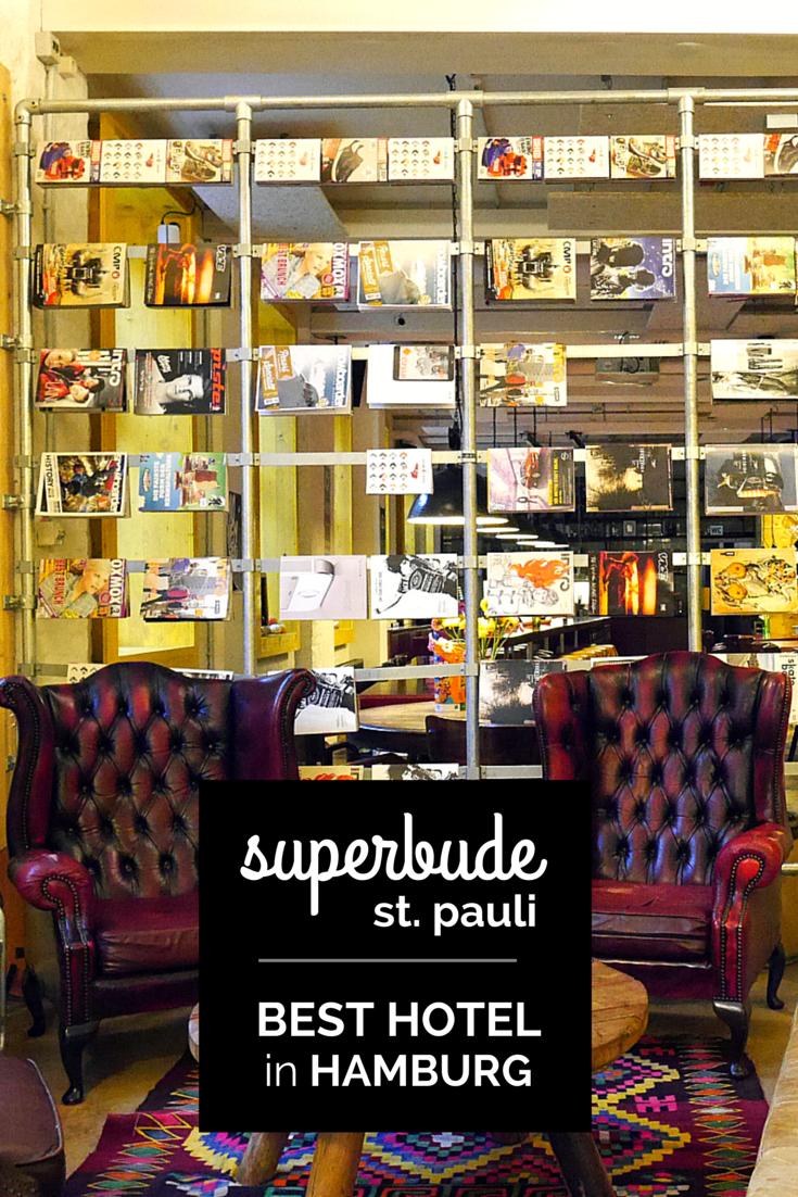 Our Hotel Of The Year Superbude Stpauli Hamburg Hamburg