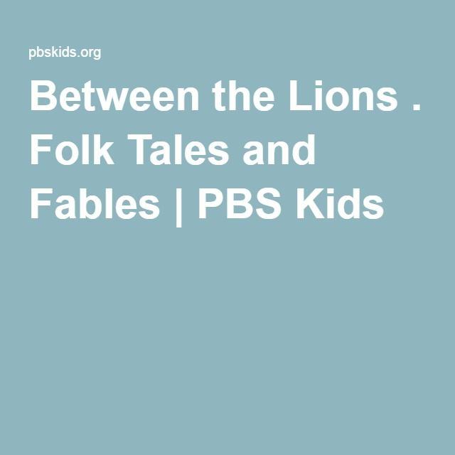 Between the Lions . Folk Tales and Fables | PBS Kids