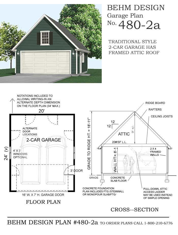 Compact 2 Car Steep Roof Garage With Attic Plan 480 2a 20 X 24 By Behm Design Garage Plans Garage Plans With Loft Garage Plan
