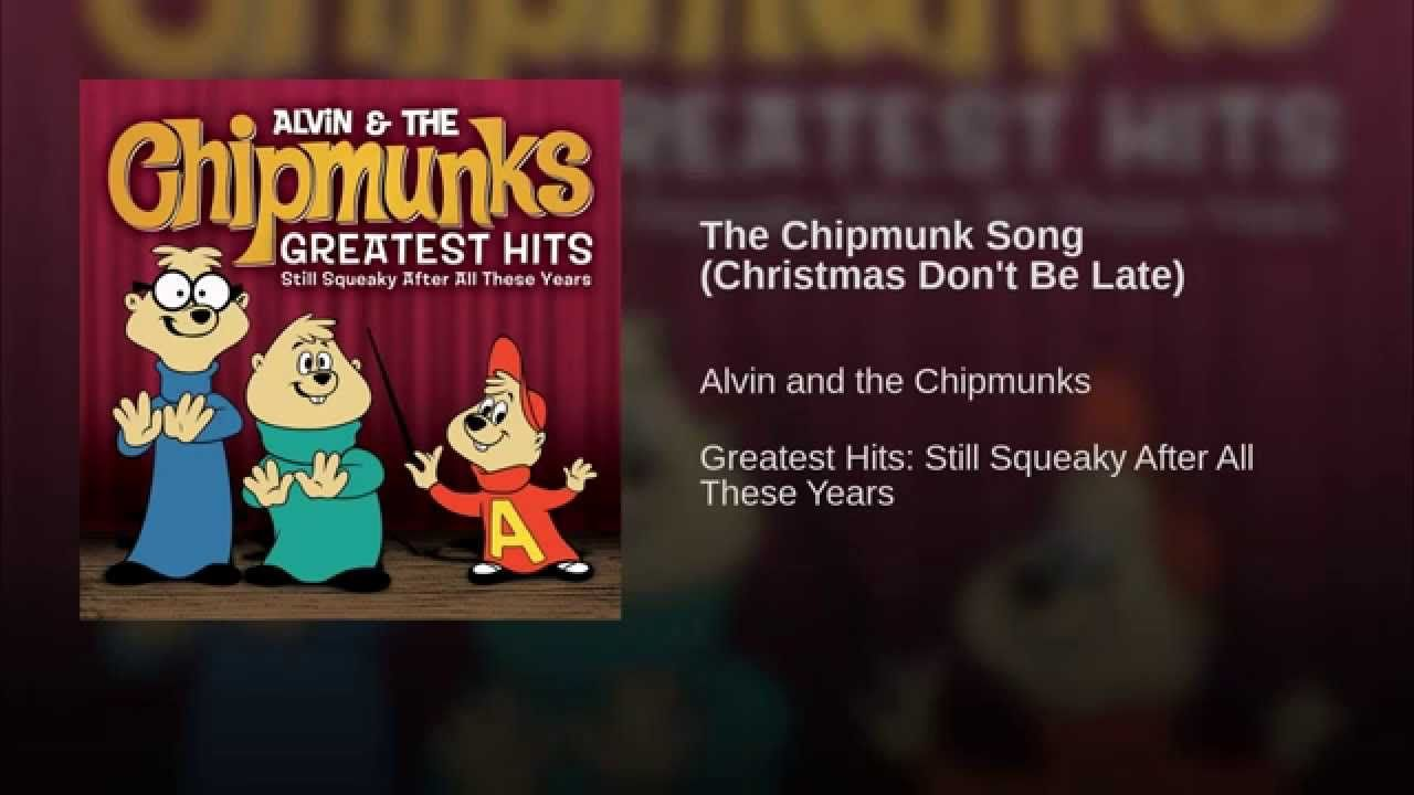 The Chipmunk Song (Christmas Don\'t Be Late) | 60\'s | Pinterest ...