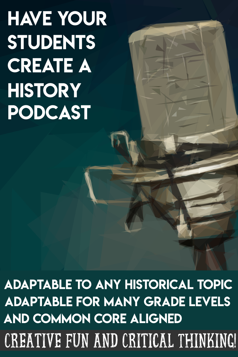 Historical Podcast Project Based Learning Students Create
