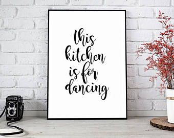 Kitchen Wall Art Print, Kitchen Art, Kitchen Signs, Kitchen Print, Kitchen  Decor