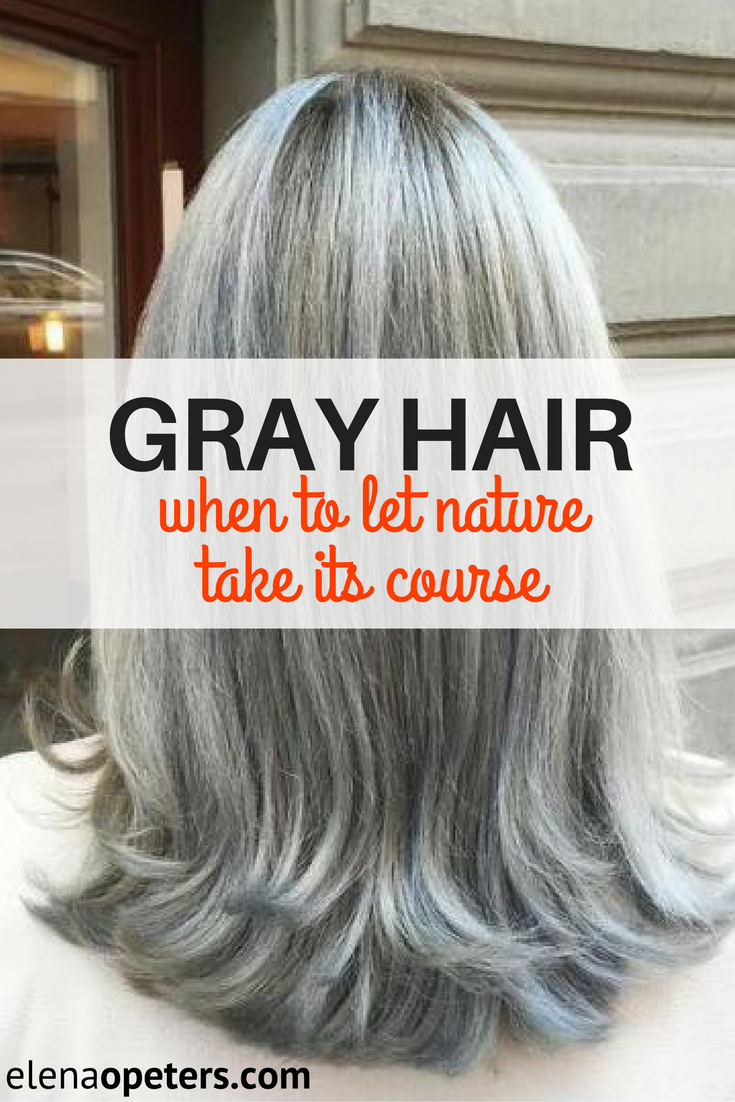 Grey Hair:When Is It Time To Let Nature Take It\'s Course | Silver ...