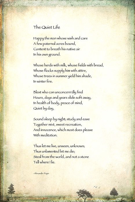 The Quiet Life By Alexander Pope Randi Kuhne In 2021 Poem About An Old Man Winter Night Paraphrase