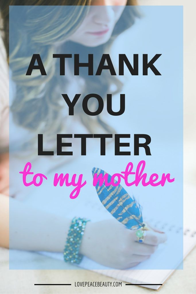 A Thank You Letter To My Mother  The Best Of MotherS Day