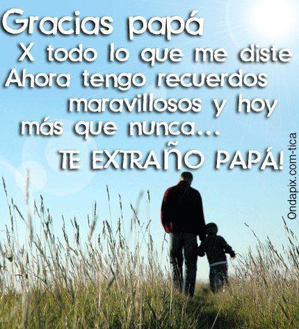 Poemas Para Papa Muerto Te Extrao Papa Frases Gracias Papa Por